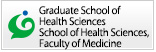 Graduate School of Health Sciences School of Health Sciences, Faculty of Medicine